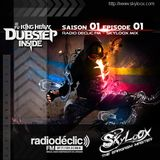 Fu*King Heavy Dubstep Inside S01 E01 (Radio Déclic - septembre 2011) by Skyloox (1 hour mix)