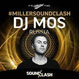 DJ Mos - Miller SoundClash - Russia
