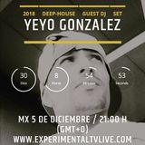 SOULFUL HOUSE - MIXED BY YEYO GONZALEZ @ Experimental Tv Radio (05 Dic 2018)