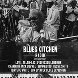 THE BLUES KITCHEN RADIO: 11 AUGUST 2014