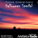 Future Enterprisers Show 23 Halloween Special.  As played live on Artefaktorradio.com