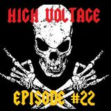 High Voltage #22 - Monday 12 March 2018
