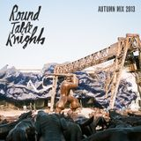 Round Table Knights Autumn Mix 2013