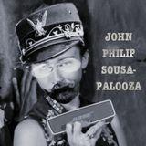 John Philip Sousa-palooza