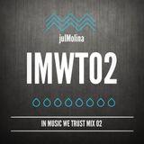julMolina Presents: IMWT02