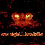 one night...BeatKilla