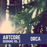 ORCA - Artcore Sessions vol. 2