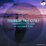 Trance Mix 079.1 (Progressive Tunes of October 2016)
