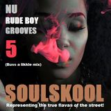 NU 'RUDE BOY' GROOVES 5 (buss a likkle mix) Ft: Ezinne Nnorom,Ari Lennox, Ida Divine,Greg Banks