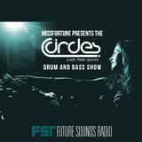 MissFortune - The Circles Drum & Bass Show - 001 - 31.03.2015 - FutureSoundsRadio