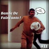 Bande De Fainéants ! #11 - Willrow Hood, un Eléphant et Hang Soon Dong