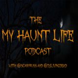 My Haunt Life Podcast - Episode 11 - Tension in Person and Russell's Birthday Weekend!