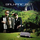 Balkanik set