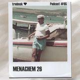 trndmsk Podcast #65 - Menachem 26