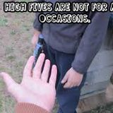 Epic Mini Adventure Vol.3: High Fives Are Not For All Occasions.
