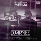 #MixMondays 28/7/14 (WEEK30) *FUNKY HOUSE MIX* @DJARVEE