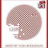 Club Radio-Show - mixed by Yura Boogieman (Feb 2015)