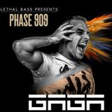 Live @ PHASE 909 Featuring GAGA - 24-09-2016