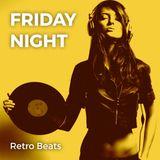 Friday night • Retro beats