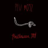 PFU #032: HALLOWEEN 2014