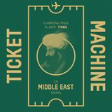 Ticket Machine — Middle East