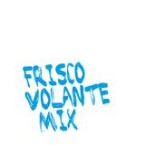 Frisco Volante Mix