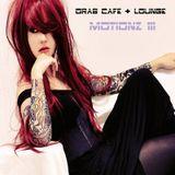 Drab Cafe & Lounge ~ Motionz III