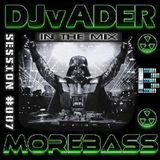 Morebass presents: DJvADER Session #007 @ Friday Frenzy 24.02.17 (morebass.com)