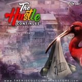 The Hustle Continues Vol.2 hosted by Yo! Jervais (powered by The Hideout Clothing Store)