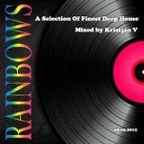 Rainbows - A Selection Of Finest Deep House