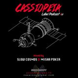 CASSIOPEIA Label Podcast 01/15 (mixed by  Misha Poker & Slow Cosmos)