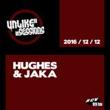 Unlike Sessions - 2016 dec 12 - Hughes / Jaka