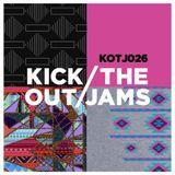 Kick Out The Jams 26