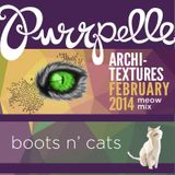 Purrpelle - Boots and Cats - An Archi-Texures Meow Mix Closing Set - Feb 2014