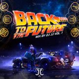 BACK TO THE FUTURE MIX VOL 1 BY DJ JJ VEREAU