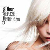 Tiber #126 @ RHR.FM 08.02.16