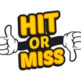 Hit and Miss Show 15th December 2017