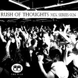 Rush Of Thoughts Esp 026