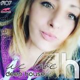 107-We love Deep House Ep.11
