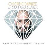 O Som do Diamantee #01
