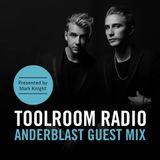 Toolroom Radio EP467 Anderblast Guest Mix [MKTK_467_HOURTWO]
