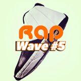 Rap Wave #5