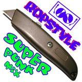 Ropstyle - Super Punk Mix  (April 2006)