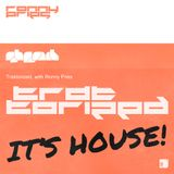 It's House!