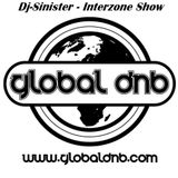 Dj-Sinister - Interzone Show - Live Mix for Global DnB Radio - 9-09-2018