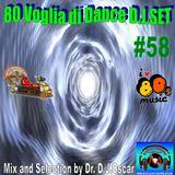 80 Voglia Di Dance Deejay Set #58