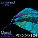 Madai│City Sessions II D.J. Set│AMIXTLI Podcast 04