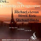 Dirk - Host Mix - The Diversity Of Progressive 21 (20th May 2015) on DeepHouseParadeRadio