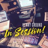 Kenny Ground In Session - 29th June 2K17
