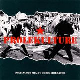 Chris Liberator - Prolekulture (Mix CD Session) (1997)